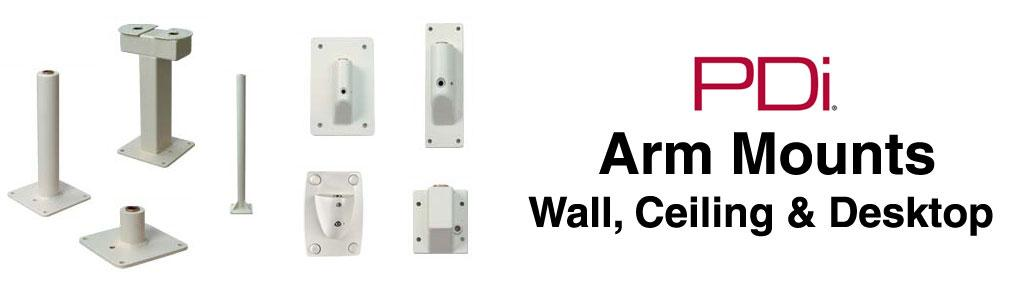 PDi Arm Mounts - Wall, Ceiling & Desktop