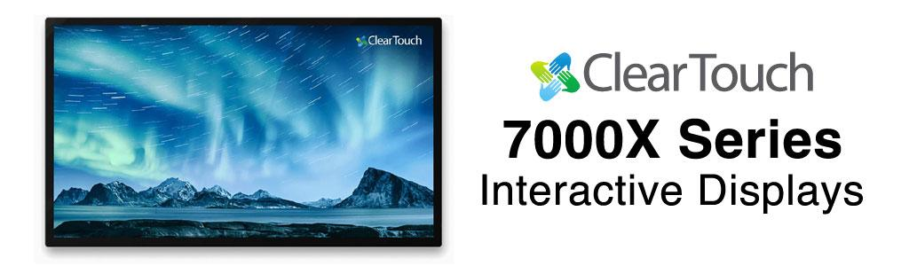ClearTouch 7000X Series