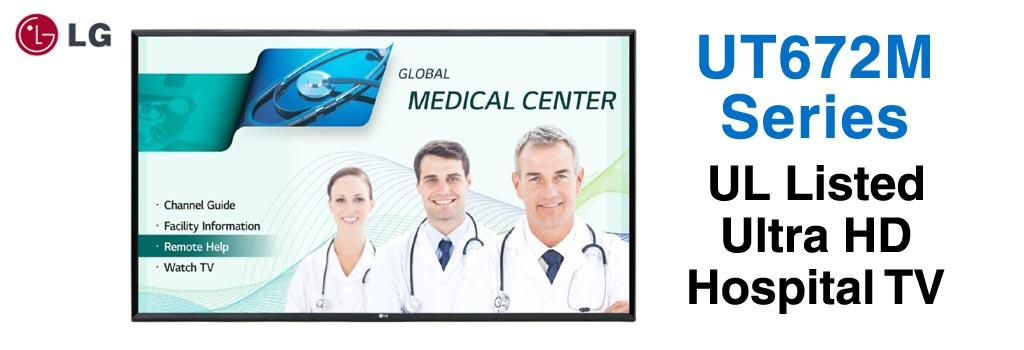 UT672M Series 4K Hospital Grade Smart TV